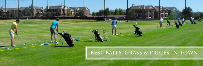 BEST BALLS, GRASS & PRICES IN TOWN!